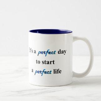 Mug Perfect life