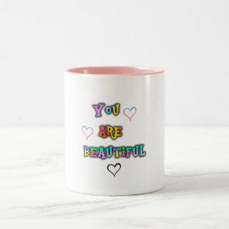 Mug positive message Your are beautiful