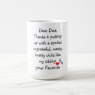 "Mug/Quote-""Dear Dad"" Basic White Mug"