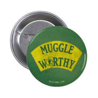 Muggle Worthy 6 Cm Round Badge