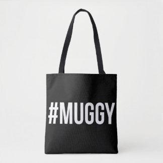 Muggy Slogan Totes Bag