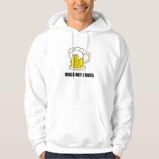 Mugs Not Drugs Hoodie