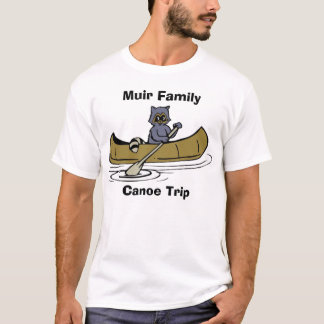 Muir Family Canoe Trip Raccoon T-Shirt