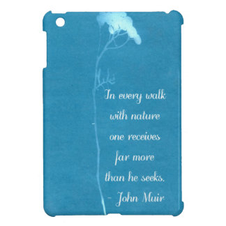 Muir Nature Quote Cover For The iPad Mini