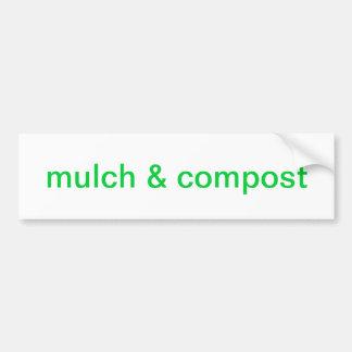 mulch & compost bumper sticker
