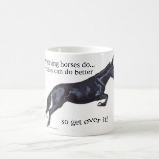 Mules are Better Coffee Mug