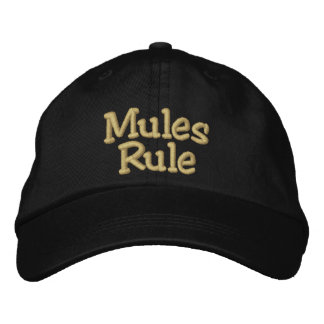 Mules Rule Embroidered Hat