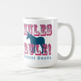 Mules Rule Horses Drool Coffee Mug