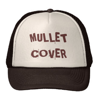 MULLET COVER HATS