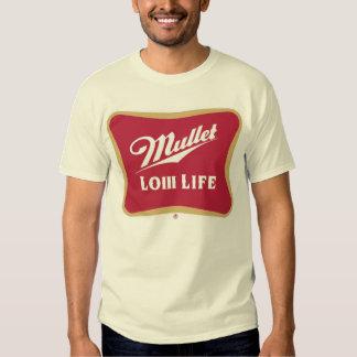 Mullet Low Life Tees