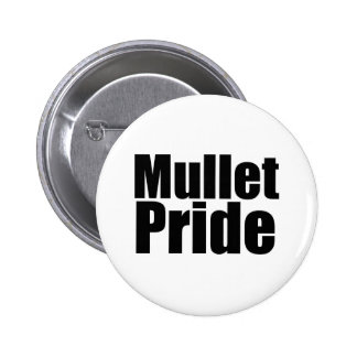 Mullets Rule Pinback Buttons