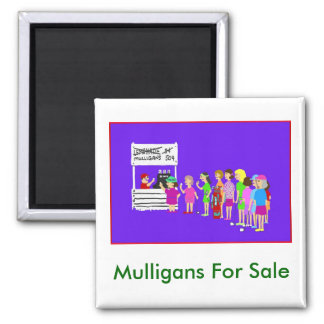 Mulligan Golf Cartoon Magnet