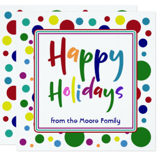 Multicolored Happy Holidays w/ Colorful Dots Card