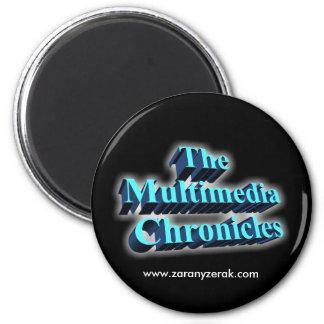 Multimedia Chronicles Fridge Magnet