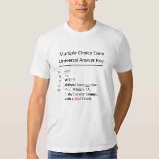 Multiple Choice Exam Universal Answer Key T-shirt