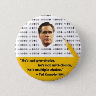 Multiple Choice Mitt Romney 6 Cm Round Badge