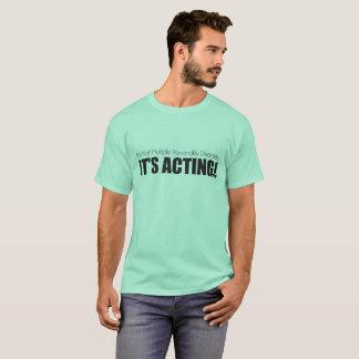 Multiple personalities or Acting? Tee