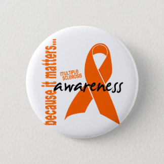 Multiple Sclerosis Awareness 6 Cm Round Badge