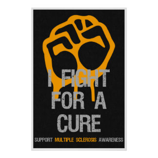 Multiple Sclerosis Awareness Posters Fight Cure