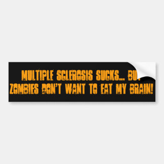 Multiple Sclerosis Bumper Sticker