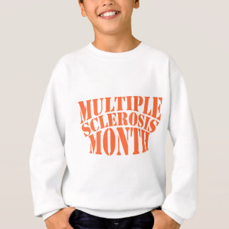 Multiple Sclerosis Month - Appreciation Day Sweatshirt