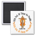 Multiple Sclerosis MS WITH GOD CROSS 1 Magnets