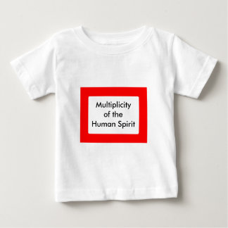 Multiplicity of the Human Spirit The MUSEUM Zazzle Baby T-Shirt