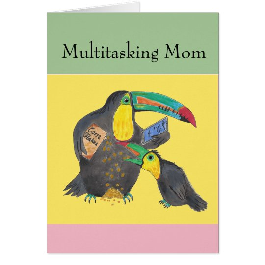 Multitasking Mum - funny card with toucans