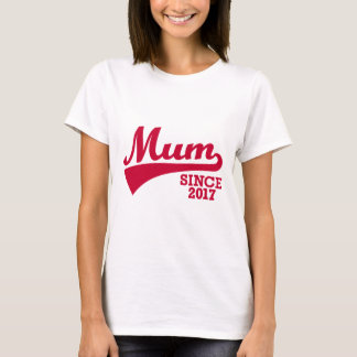 Mum 2017 T-Shirt