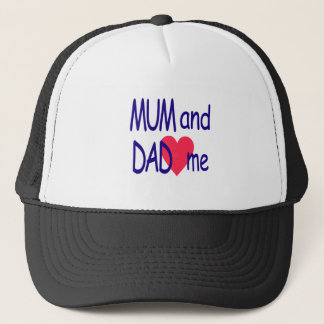 Mum and dad me, mom trucker hat