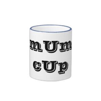 mUm cUp Ringer Mug