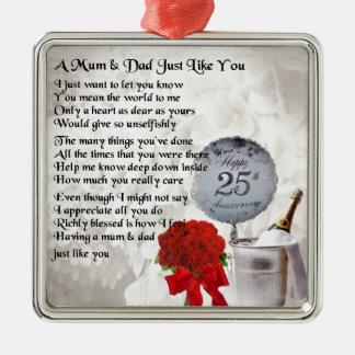 Mum & Dad Poem -  25th Wedding Anniversary Metal Ornament