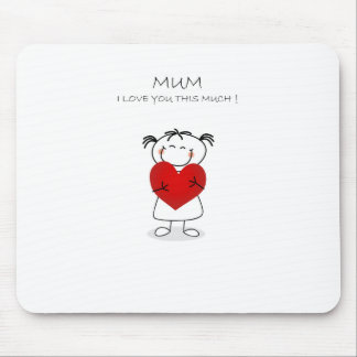 mum i love u this much mouse pad