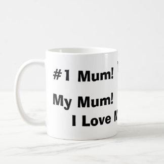 Mum!, Mug