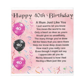Mum Poem -  40th Birthday Notepads
