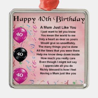 Mum Poem -  40th Birthday Silver-Colored Square Decoration