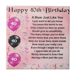 Mum Poem -  40th Birthday Small Square Tile