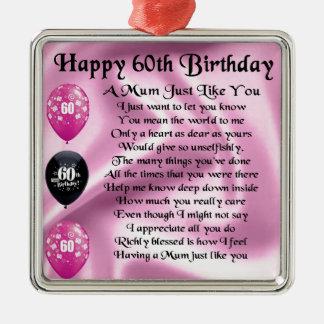 Mum poem  - 60th Birthday Silver-Colored Square Decoration