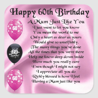 Mum poem  - 60th Birthday Square Sticker