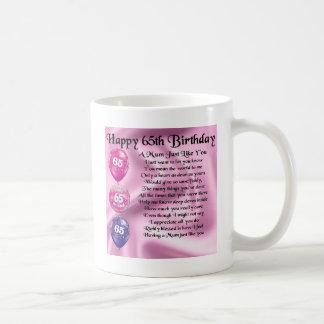 Mum Poem  -  65th Birthday Coffee Mug