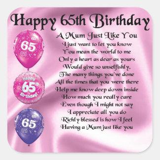 Mum Poem  -  65th Birthday Square Sticker