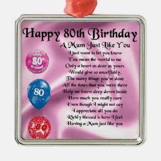 Mum Poem - 80th Birthday Silver-Colored Square Decoration
