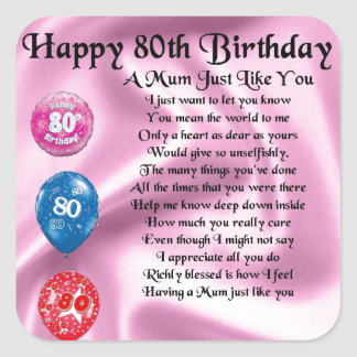 Mum Poem - 80th Birthday Square Sticker
