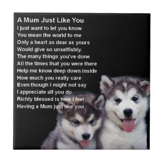 Mum Poem - Husky Dogs Small Square Tile