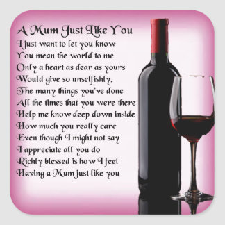 Mum Poem - Wine Design Square Sticker