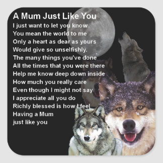 Mum Poem - Wolf Design Square Sticker