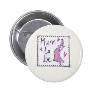 Mum to Be Bade Pin
