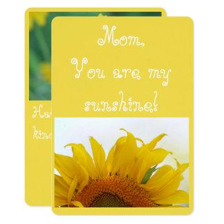 Mum, You are my sunshine! Card