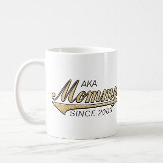 """Mummy Mug """"AKA Mummy Since..."""""""