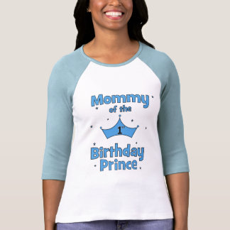 Mummy of the 1st Birthday Prince! Tshirts